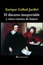 El discurso insoportable y otros cuentos de humor