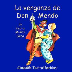 «La venganza de Don Mendo»