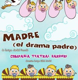 «Madre (el drama padre)»