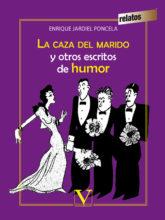 Edición de «La caza del marido y otros escritos de humor», de Enrique Jardiel Poncela