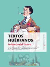 Edición de «Textos huérfanos», de Enrique Jardiel Poncela