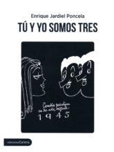 Edición de «Tú y yo somos tres», de Enrique Jardiel Poncela