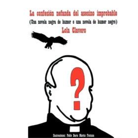 La confesión nefanda del asesino improbable (Reseña)