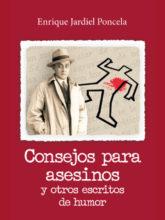 Edición de «Consejos para asesinos y otros escritos de humor», de Enrique Jardiel Poncela