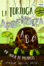 La tortuga aprendiza. Un viaje de palabras
