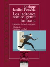 Edición de «Los ladrones somos gente honrada – Margarita, Armando y su padre», de Enrique Jardiel Poncela