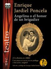Edición de «Angelina o el honor de un brigadier», de Enrique Jardiel Poncela