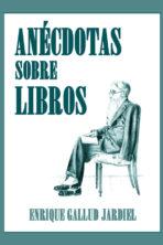 Anécdotas sobre libros