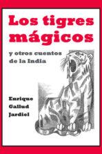 Los tigres mágicos y otros cuentos de la India