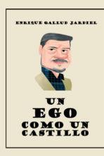 Un ego como un castillo