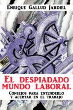 El despiadado mundo laboral