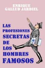 Las profesiones secretas de los hombres famosos