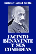 Jacinto Benavente y sus comedias