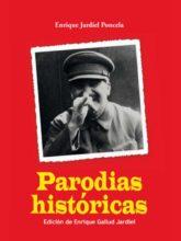 Edición de «Parodias históricas», de Enrique Jardiel Poncela