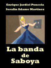 Edición de «La banda de Saboya», de Enrique Jardiel Poncela y Serafín Adame Martínez