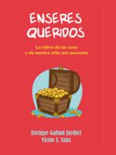 Enseres queridos (Con Víctor J. Sanz)