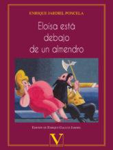 Edición de «Eloísa está debajo de un almendro», de Enrique Jardiel Poncela