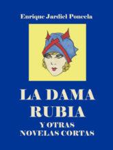 Edición de «La dama rubia y otras novelas cortas», de Enrique Jardiel Poncela