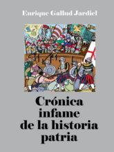 Crónica infame de la historia patria