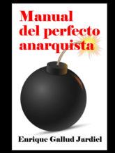 Manual del perfecto anarquista