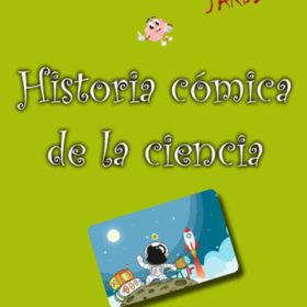 Presentación del libro «Historia cómica de la ciencia»