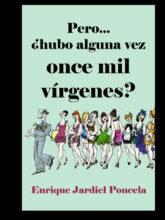 Edición de «Pero… ¿hubo alguna vez once mil vírgenes?», de Enrique Jardiel Poncela