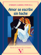 Edición de «Amor se escribe sin hache», de Enrique Jardiel Poncela