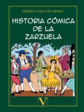 Historia cómica de la zarzuela