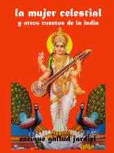 La mujer celestial y otros cuentos de la India