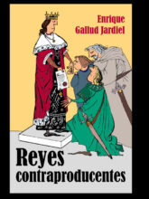 Reyes contraproducentes