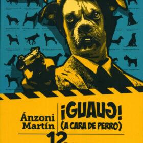 ¡Guaug! (A cara de perro) – Reseña